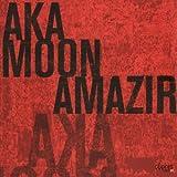 Amazir (Dig) by Aka Moon (2006-12-04)