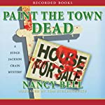Paint the Town Dead: A Judge Jackson Crain Mystery | Nancy Bell