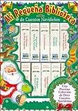 Mi Pequea Biblioteca de Cuentos Navideos (Spanish Edition)