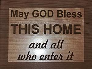 May God Bless This Home And All Who Enter It Christian Inspirational Wall Plaque