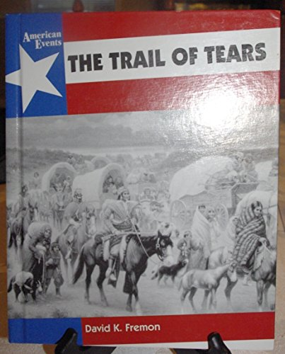 The Trail of Tears (American Events) PDF