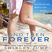 And Then Forever | Shirley Jump