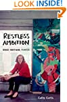 Restless Ambition: Grace Hartigan, Pa...