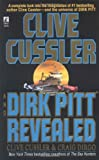 Clive Cussler Dirk Pitt Revealed (Dirk Pitt Adventures)