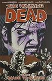 Robert Kirkman The Walking Dead Volume 8: Made To Suffer: Made to Suffer v. 8 (Walking Dead (6 Stories))