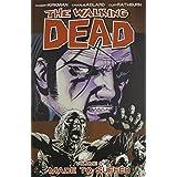 The Walking Dead, Vol. 8: Made to Suffer ~ Robert Kirkman