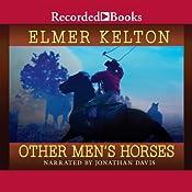 Other Men's Horses | Elmer Kelton