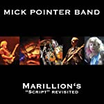 Marillion's Script Revisited