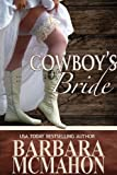 Cowboys Bride (Cowboy Hero Series)