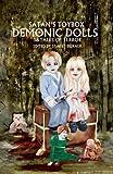 Satans Toybox: Demonic Dolls