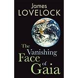 The Vanishing Face of Gaia: A Final Warningby James Lovelock