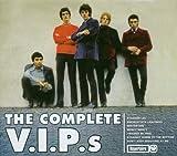 echange, troc The V.I.P.S - The Complete V.I.P.S