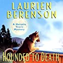 Hounded to Death: A Melanie Travis Mystery (       UNABRIDGED) by Laurien Berenson Narrated by Jessica Almasy