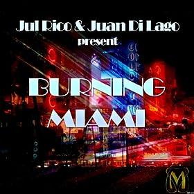 Burning Miami (Club Mix) [Explicit]