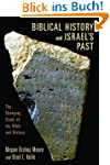 Biblical History and Israel's Past: T...