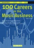 img - for 100 Careers in the Music Business book / textbook / text book