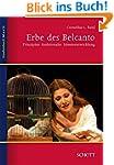 Erbe des Belcanto: Prinzipien funktio...