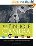 The Pinhole Camera: A Practical How-T...