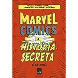 Marvel Comics : a história secreta
