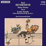 Hindemith: Piano Works, Vol. 4 Ludus Tonalis/Kleine Klaviermusik Op.45