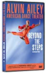 Alvin Ailey American Dance Theater: Beyond Steps [DVD] [Import]