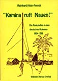 img - for Kamina ruft Nauen!: Die Funkstellen in den deutschen Kolonien 1904-1918 (German Edition) book / textbook / text book
