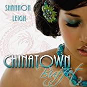 Chinatown Buffet | [Shannon Leigh]
