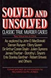 Solved & Unsolved: Classic True Murder Cases (2 Volume Edition)