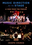 Music Direction for the Stage: A View...