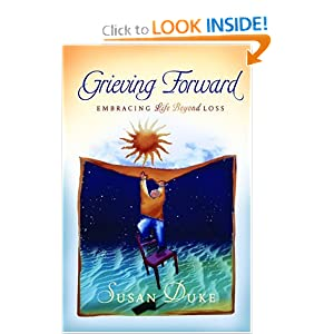 Grieving Forward: Embracing Life Beyond Loss