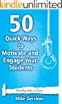 50 Quick Ways to Motivate and Engage...