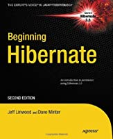 Beginning Hibernate, 2nd Edition Front Cover