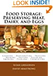 Food Storage: Preserving Meat, Dairy,...