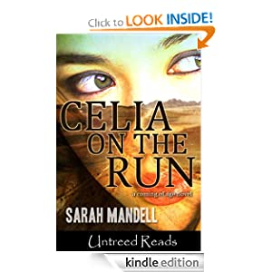 Celia on the Run
