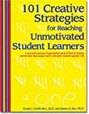 img - for 101 Creative Strategies for Reaching Unmotivated Student Learners by Susan Smith-Rex, James Rex (2005) Perfect Paperback book / textbook / text book
