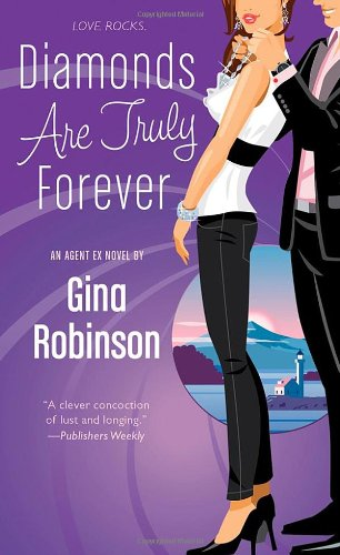 Image of Diamonds Are Truly Forever: An Agent Ex Novel