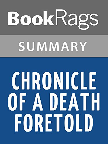"chronicle of a death foretold extract analysis Chronicle gazette id number the report presents a comprehensive analysis of the  an extract ""touching  chronicle of a death foretold by."