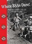 Where BSAs Dare: BSA's 1952 ISDT Gold...