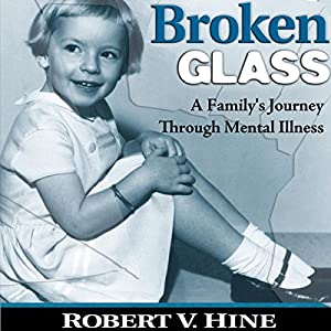 Broken Glass: A Family's Journey Through Mental Illness Audiobook