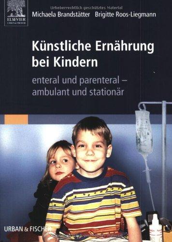 Knstliche-Ernhrung-bei-Kindern-enteral-parenteral-ambulant-und-stationr