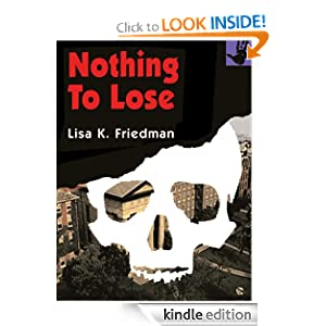 Nothing to Lose: Lisa Friedman: Amazon.com: Books