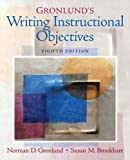 img - for Gronlund's Writing Instructional Objectives (8th Edition) book / textbook / text book