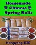 Homemade Chinese Spring Rolls: Recipe...
