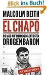 El Chapo: Die Jagd auf Mexikos m�chti...