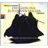 """Die Gilde der schwarzen Magier Trilogie: Die Rebellin - Die Novizin - Die Meisterinvon """"Trudi Canavan"""""""