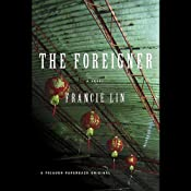 The Foreigner | [Francie Lin]