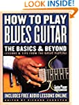 How to Play Blues Guitar: The Basics...