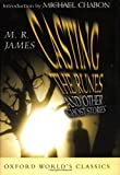 Casting the Runes: And Other Ghost Stories (Oxford World's Classics) (0195151178) by James, M. R.