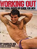 img - for Working Out: The Total Shape-Up Guide for Men book / textbook / text book