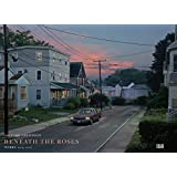Gregory Crewdson: Beneath the Roses. Werke 2003 - 2007